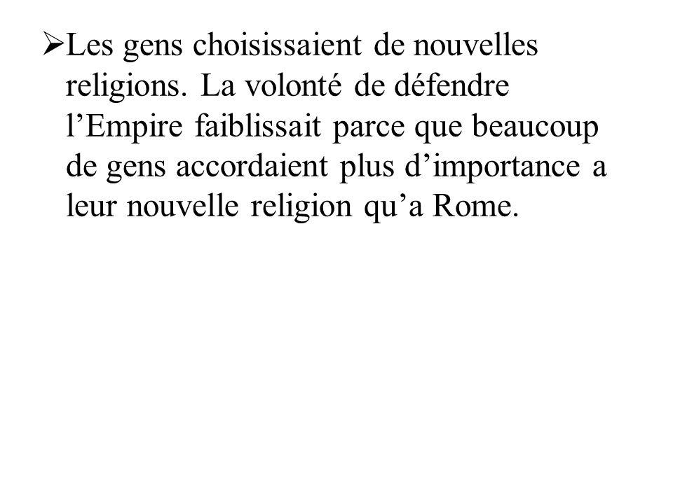 Les gens choisissaient de nouvelles religions