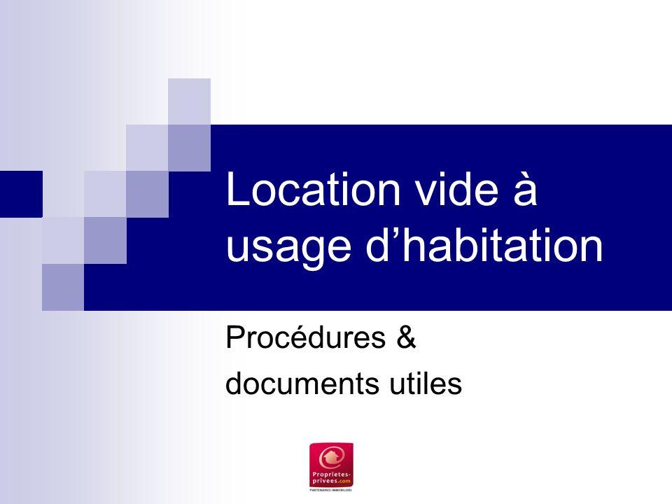 Location vide à usage d'habitation