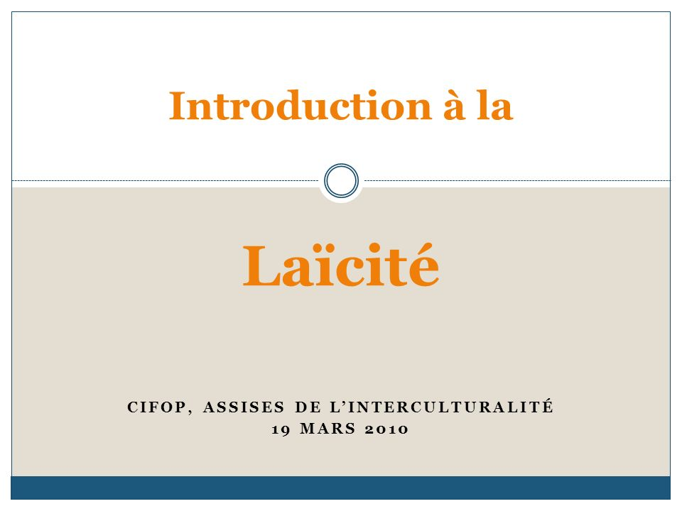 Introduction à la Laïcité
