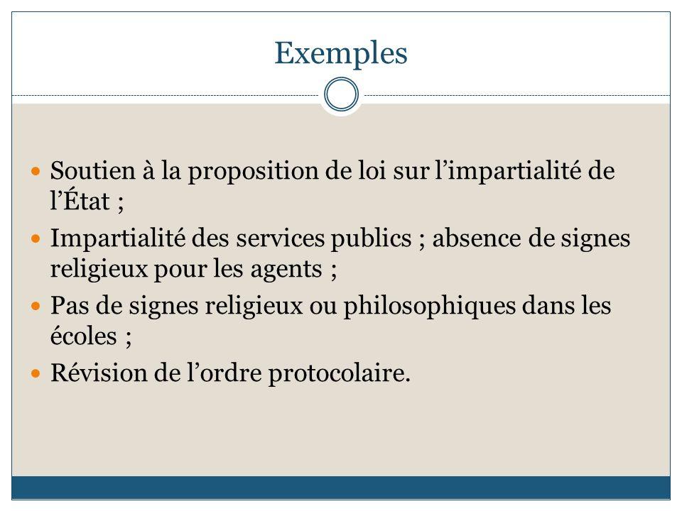 Exemples Soutien à la proposition de loi sur l'impartialité de l'État ;