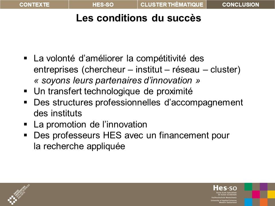 Les conditions du succès