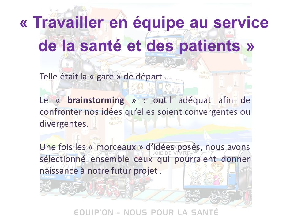 « Travailler en équipe au service de la santé et des patients »