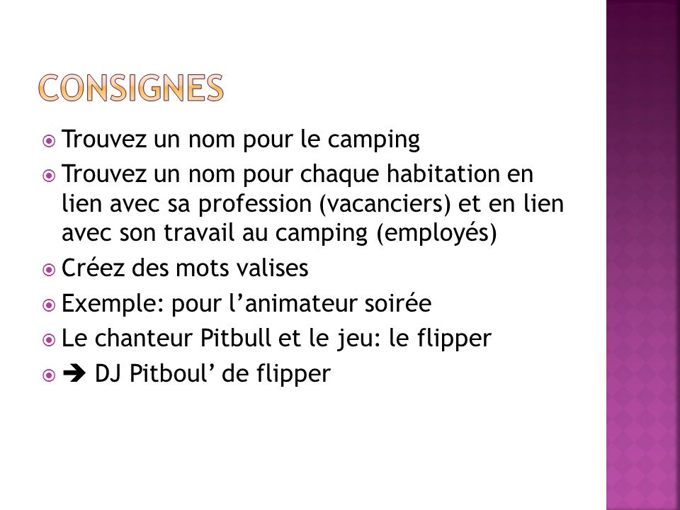 Consignes Trouvez un nom pour le camping