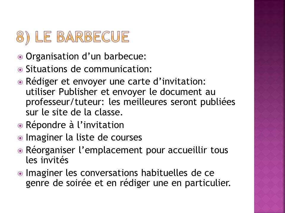 8) Le barbecue Organisation d'un barbecue: