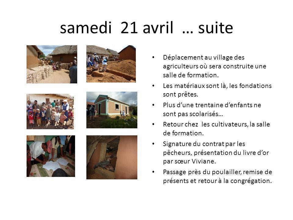 samedi 21 avril … suite Déplacement au village des agriculteurs où sera construite une salle de formation.
