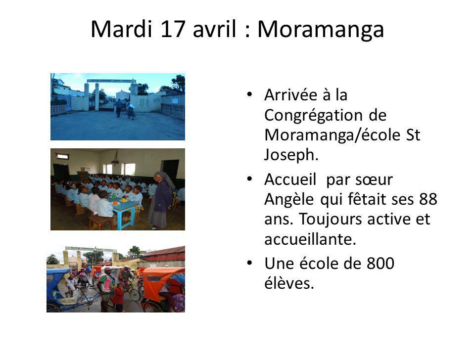 Mardi 17 avril : Moramanga