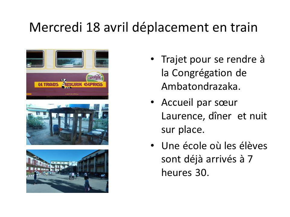 Mercredi 18 avril déplacement en train