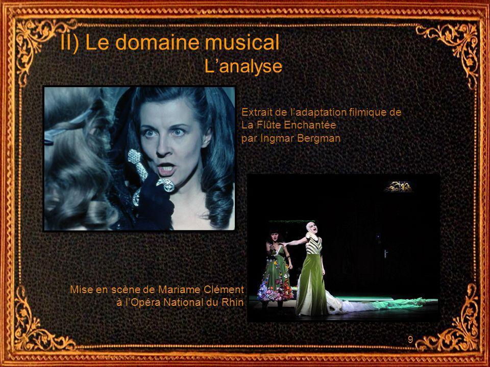 II) Le domaine musical L'analyse Extrait de l'adaptation filmique de
