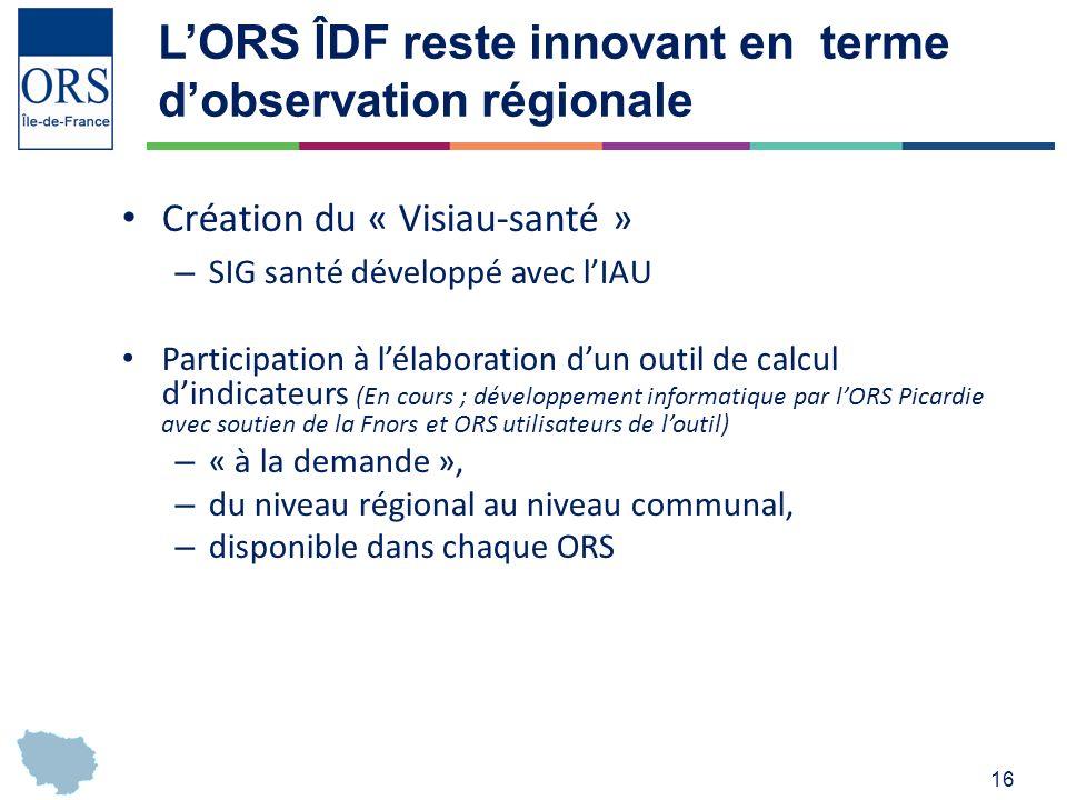L'ORS ÎDF reste innovant en terme d'observation régionale