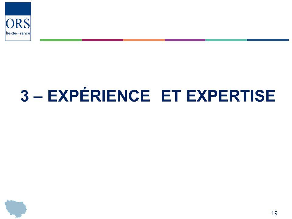 3 – Expérience et expertise