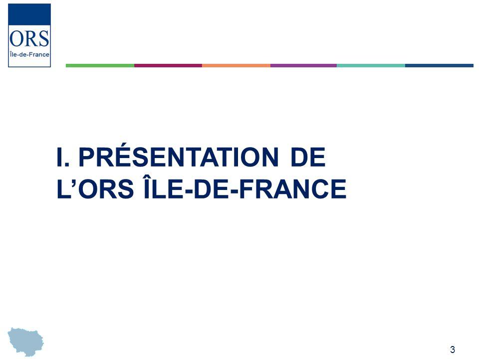 I. Présentation de l'ORS Île-de-France