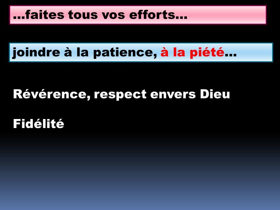 …faites tous vos efforts…