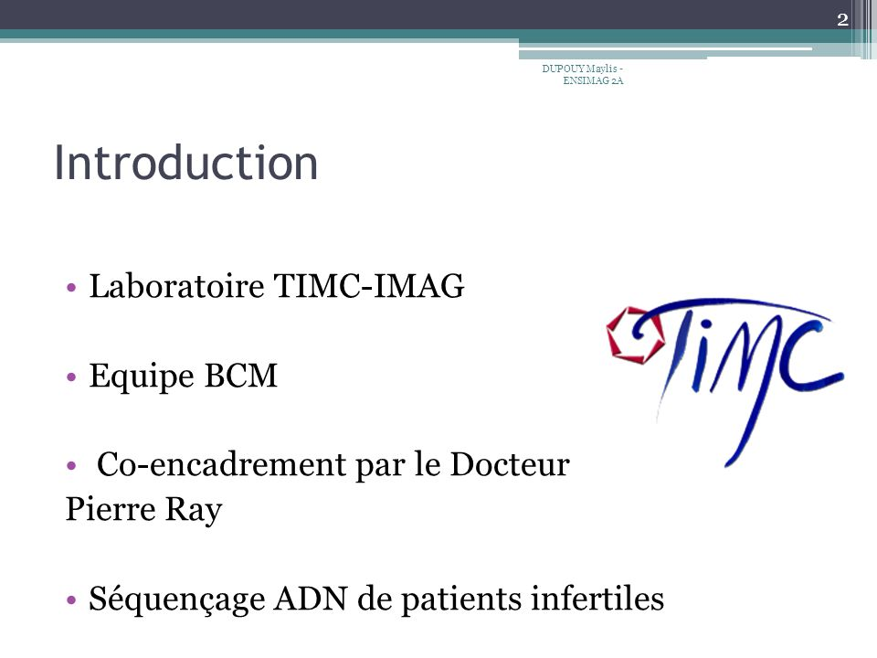 Introduction Laboratoire TIMC-IMAG Equipe BCM