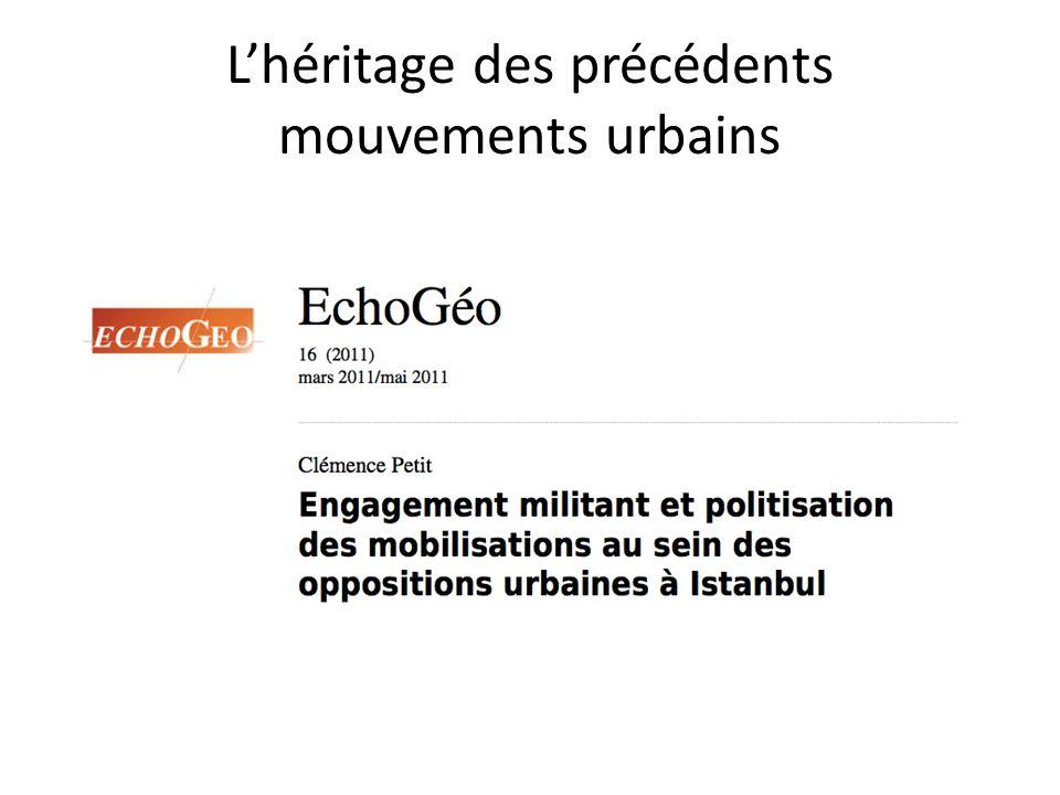 L'héritage des précédents mouvements urbains