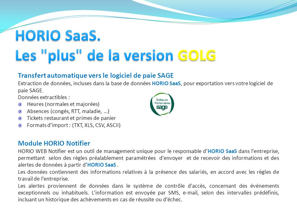 HORIO SaaS. Les plus de la version GOLG