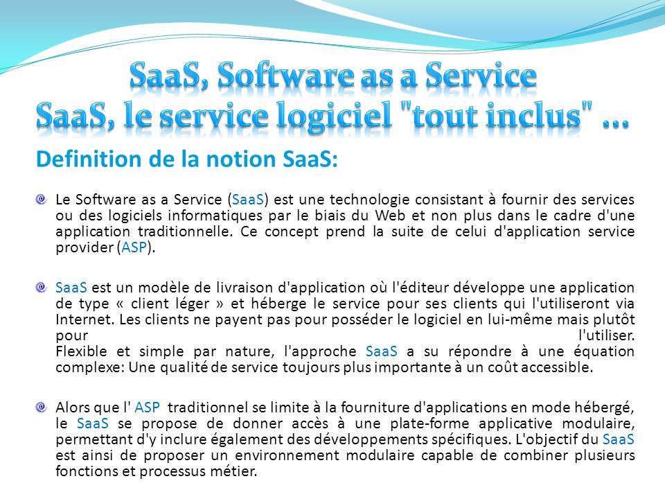SaaS, Software as a Service SaaS, le service logiciel tout inclus ...