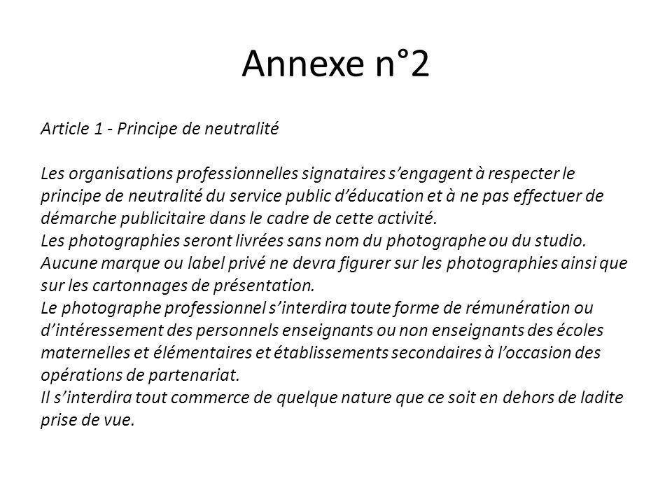 Annexe n°2 Article 1 - Principe de neutralité
