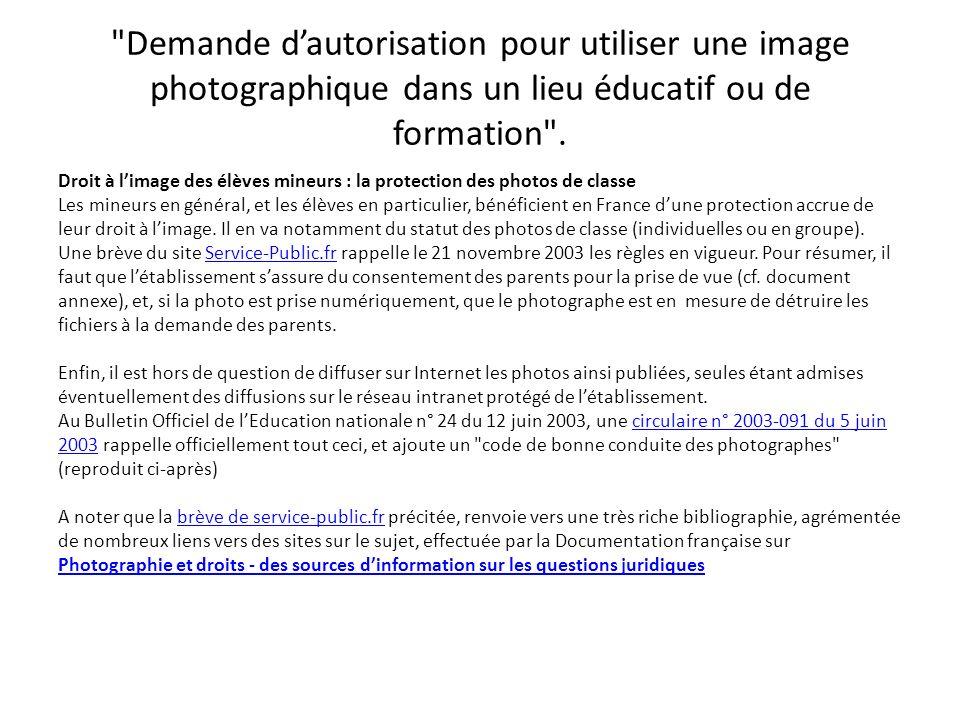 Demande d'autorisation pour utiliser une image photographique dans un lieu éducatif ou de formation .