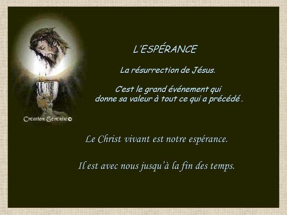 Le Christ vivant est notre espérance.