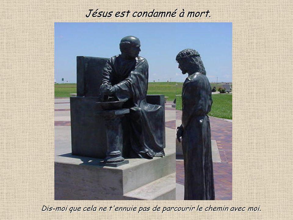 Jésus est condamné à mort.