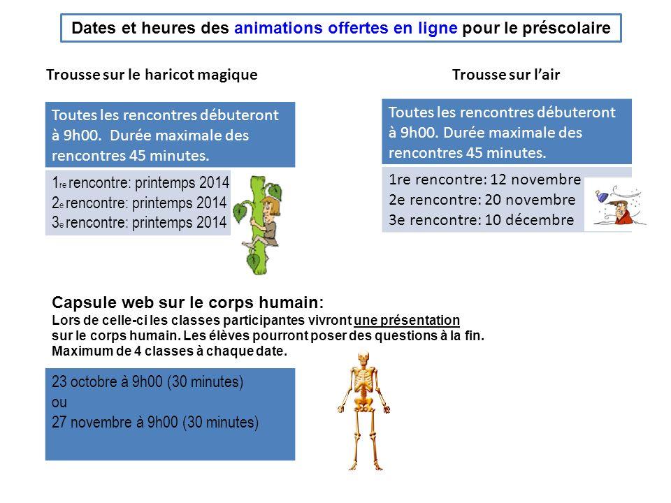 Dates et heures des animations offertes en ligne pour le préscolaire