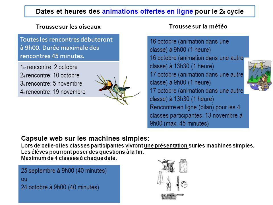 Dates et heures des animations offertes en ligne pour le 2e cycle