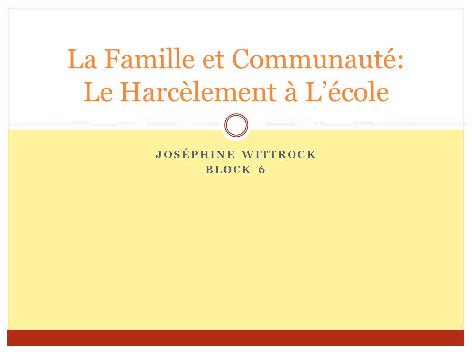 La Famille et Communauté: Le Harcèlement à L'école