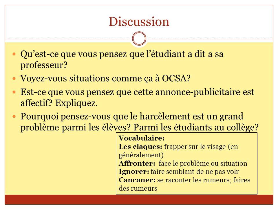 Discussion Qu'est-ce que vous pensez que l'étudiant a dit a sa professeur Voyez-vous situations comme ça à OCSA