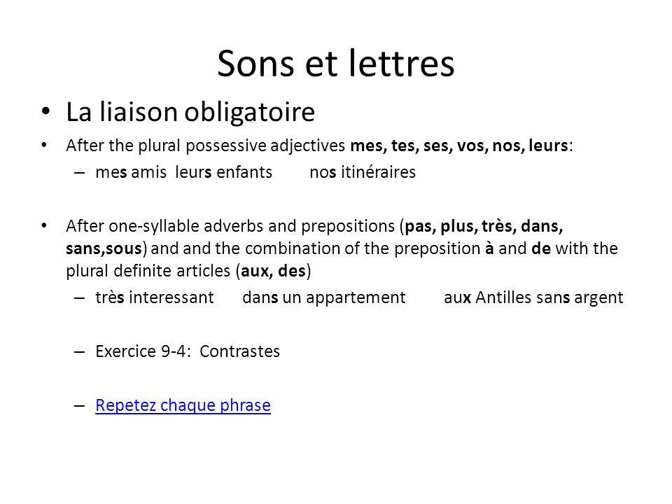 Sons et lettres La liaison obligatoire