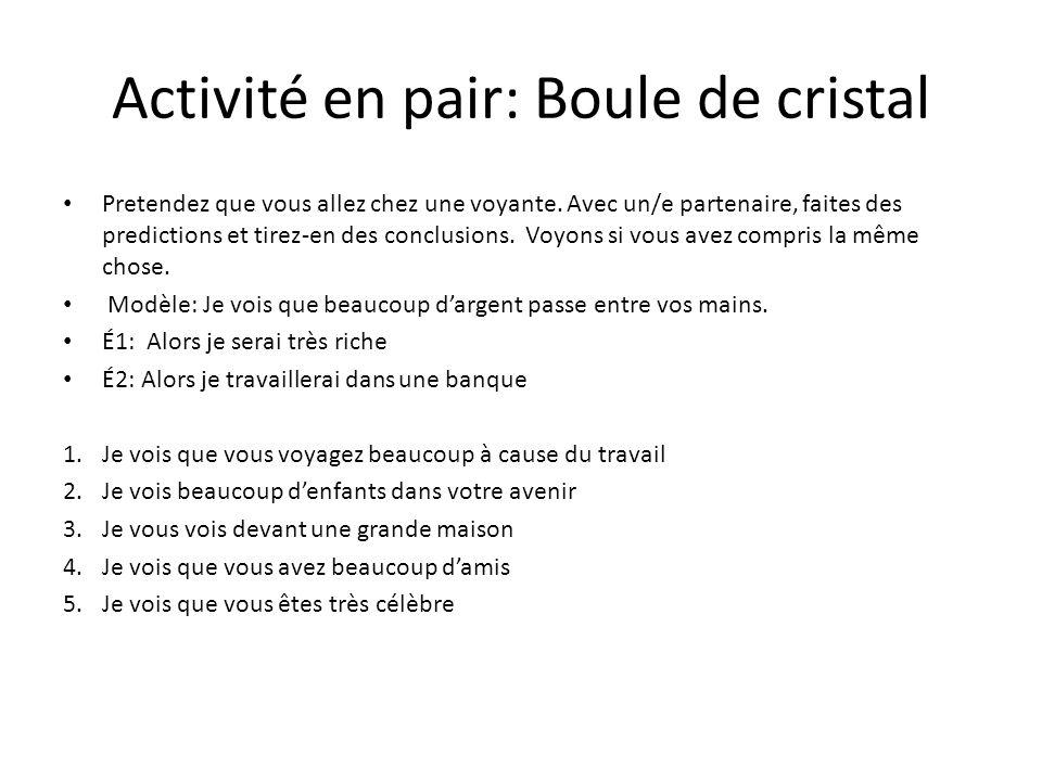 Activité en pair: Boule de cristal