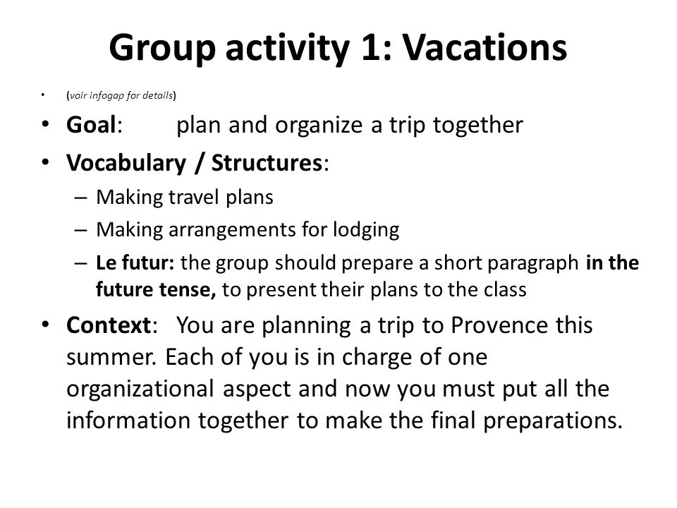 Group activity 1: Vacations