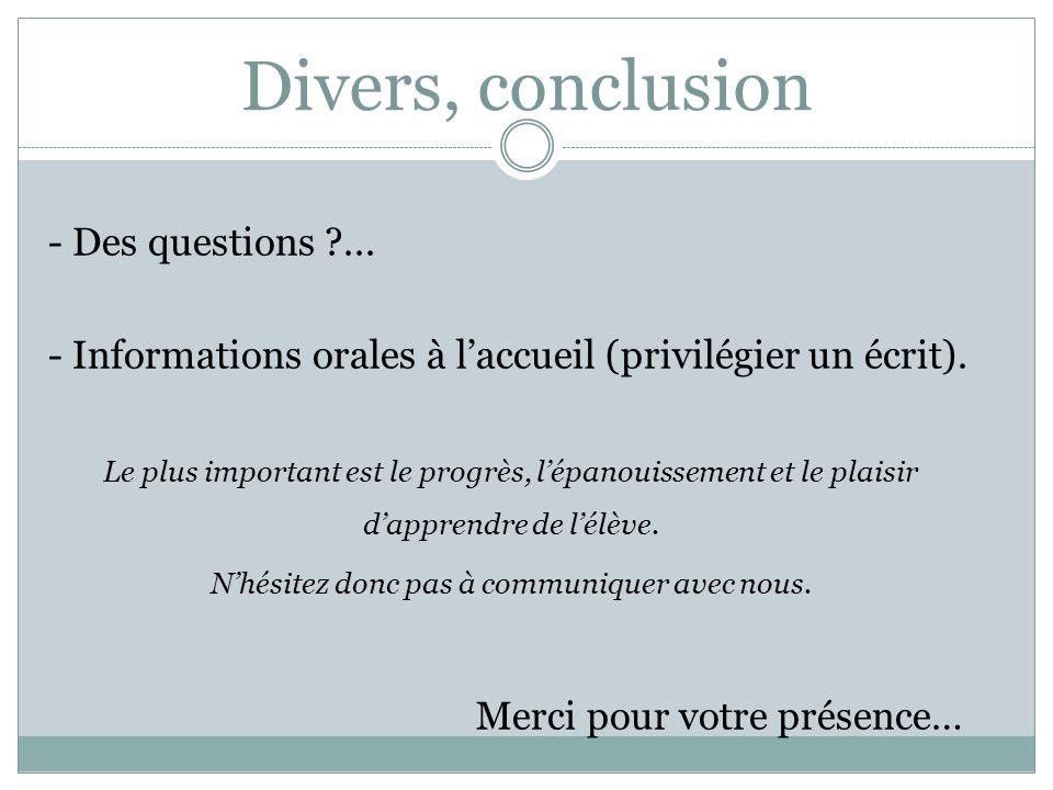 Divers, conclusion - Des questions ...