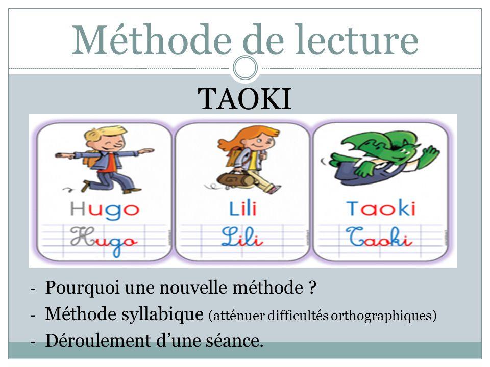 Méthode de lecture TAOKI Pourquoi une nouvelle méthode