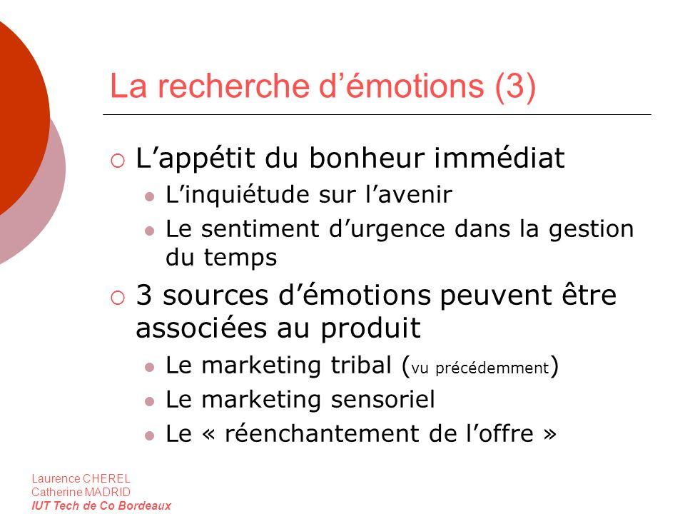 La recherche d'émotions (3)