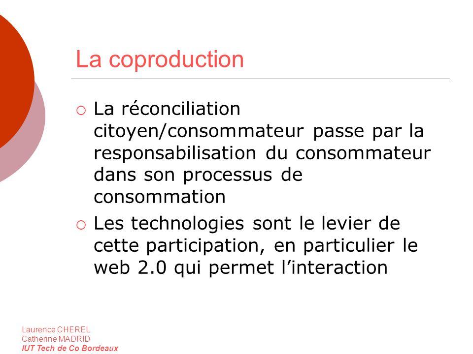 La coproduction La réconciliation citoyen/consommateur passe par la responsabilisation du consommateur dans son processus de consommation.
