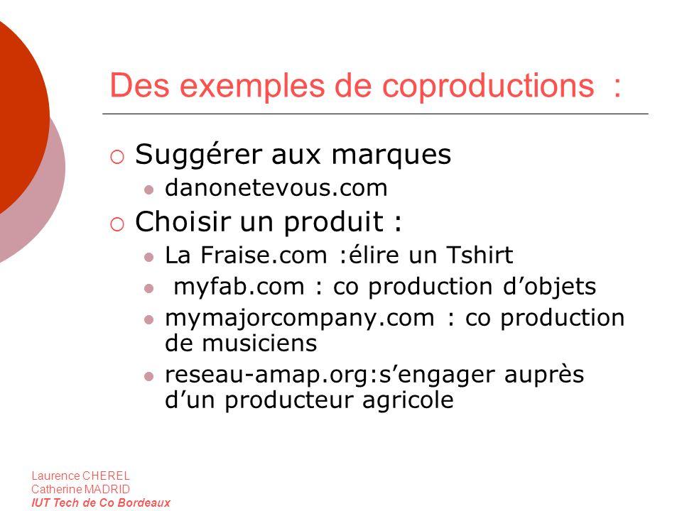 Des exemples de coproductions :