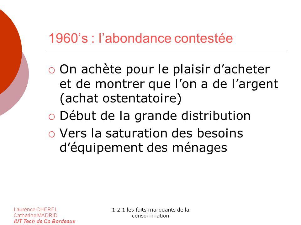 1960's : l'abondance contestée