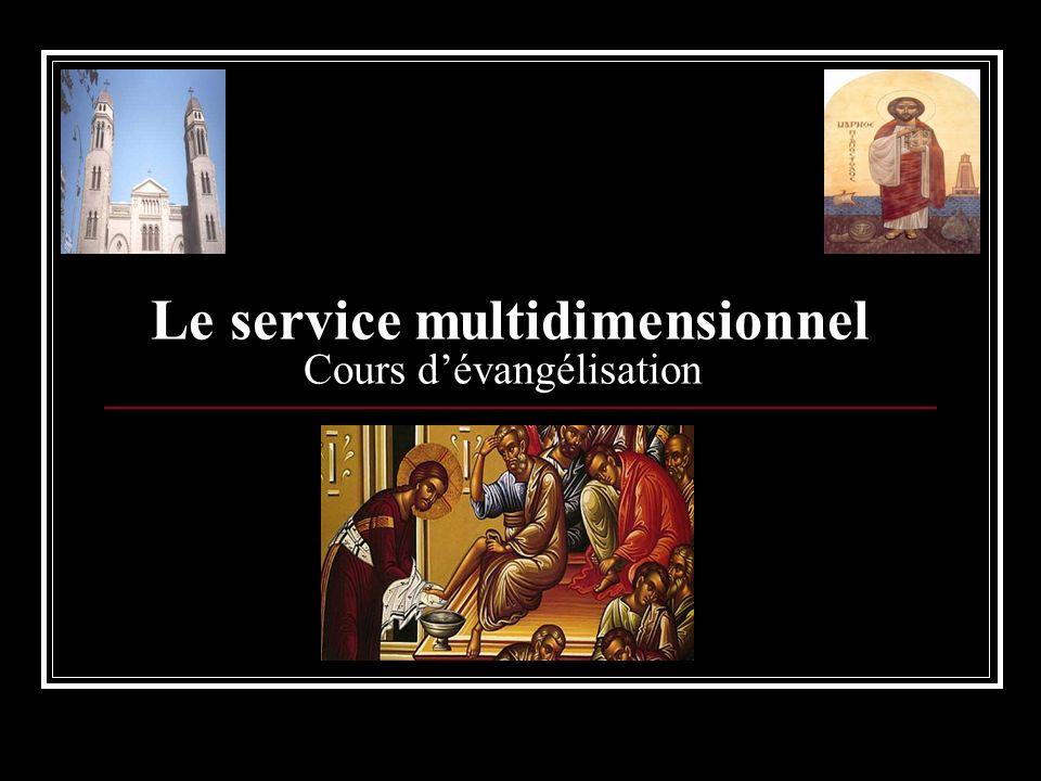 Le service multidimensionnel Cours d'évangélisation