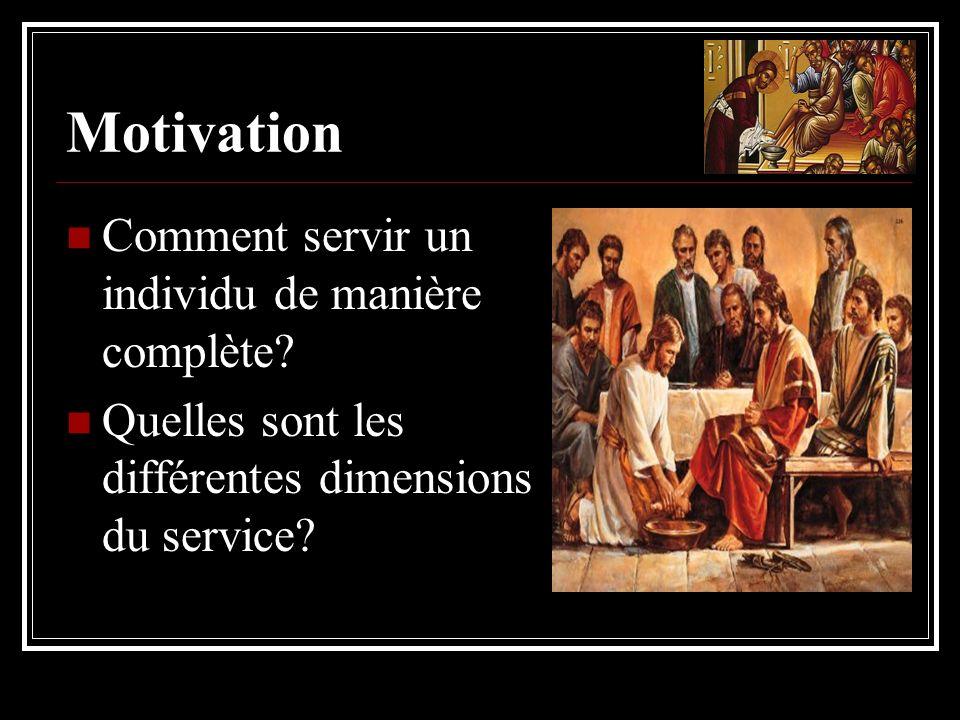 Motivation Comment servir un individu de manière complète