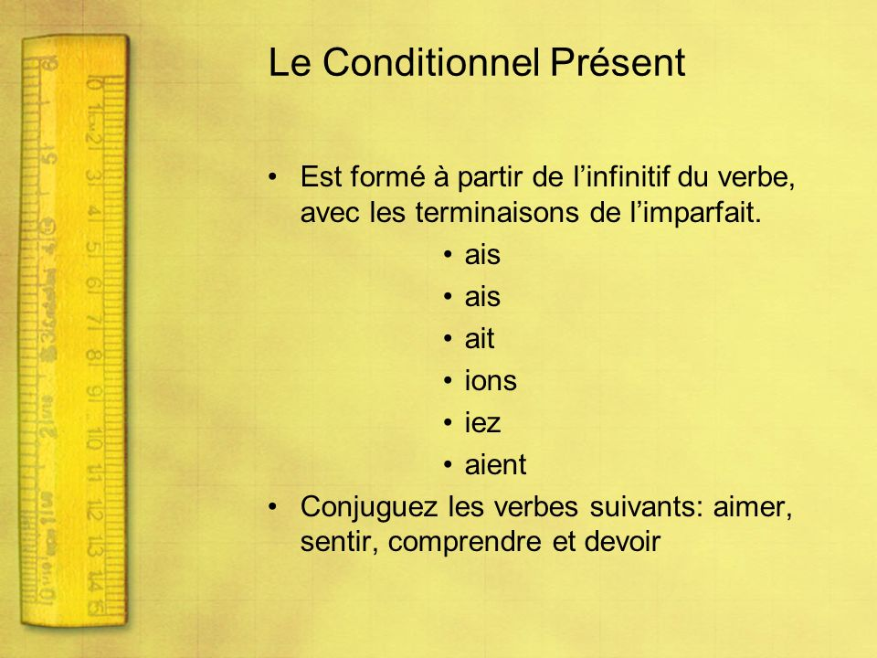 Le Conditionnel Présent