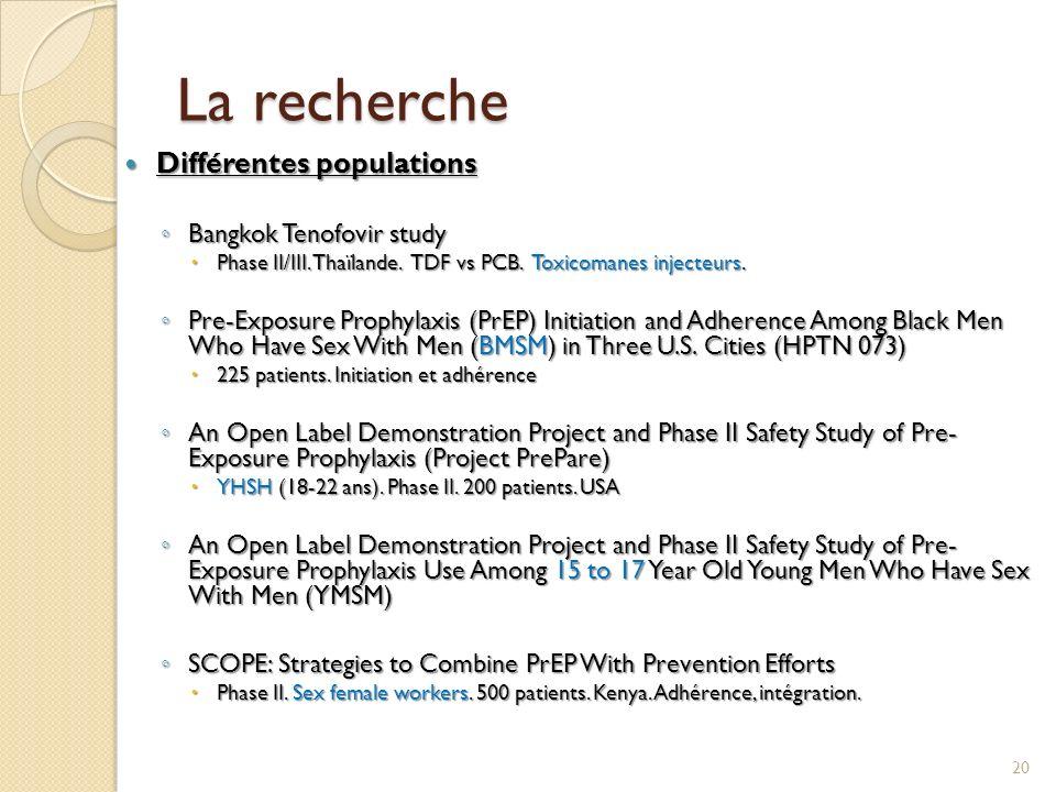 La recherche Différentes populations Bangkok Tenofovir study