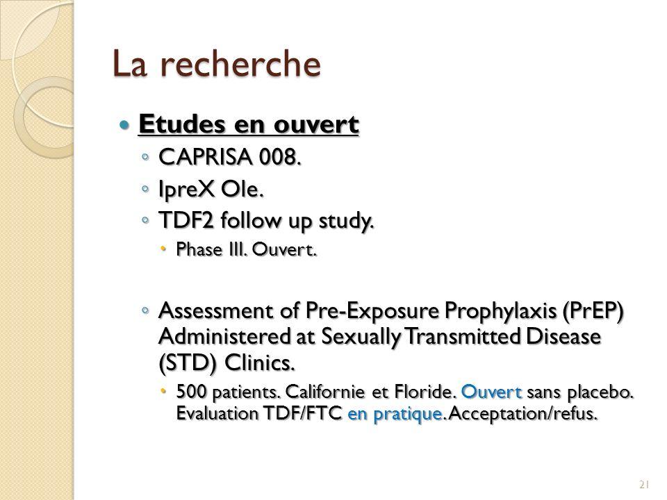 La recherche Etudes en ouvert CAPRISA 008. IpreX Ole.