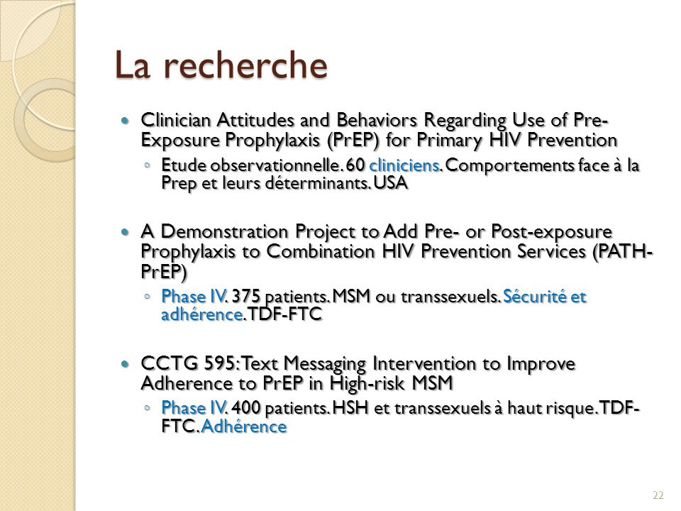 La recherche Clinician Attitudes and Behaviors Regarding Use of Pre- Exposure Prophylaxis (PrEP) for Primary HIV Prevention.