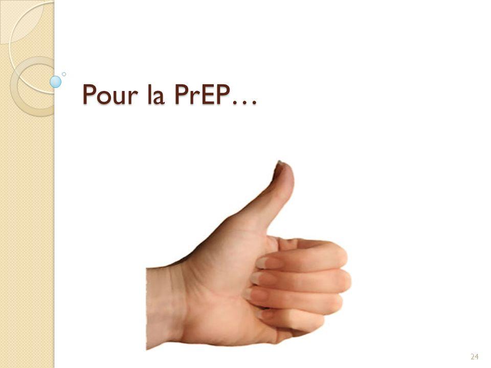 Pour la PrEP… /