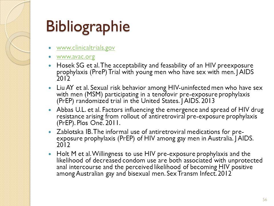 Bibliographie www.clinicaltrials.gov www.avac.org