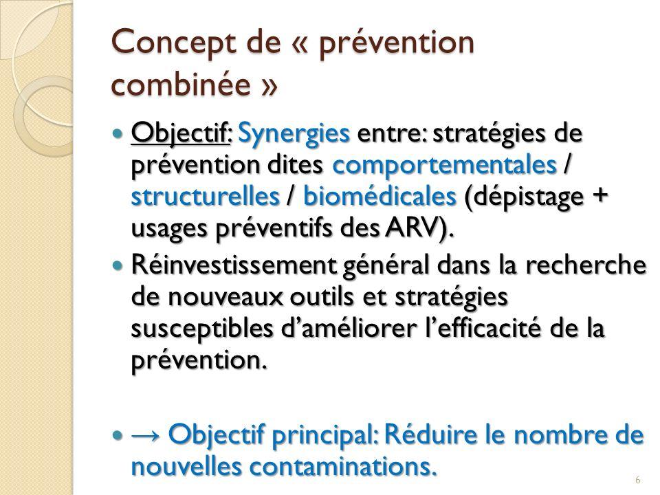 Concept de « prévention combinée »
