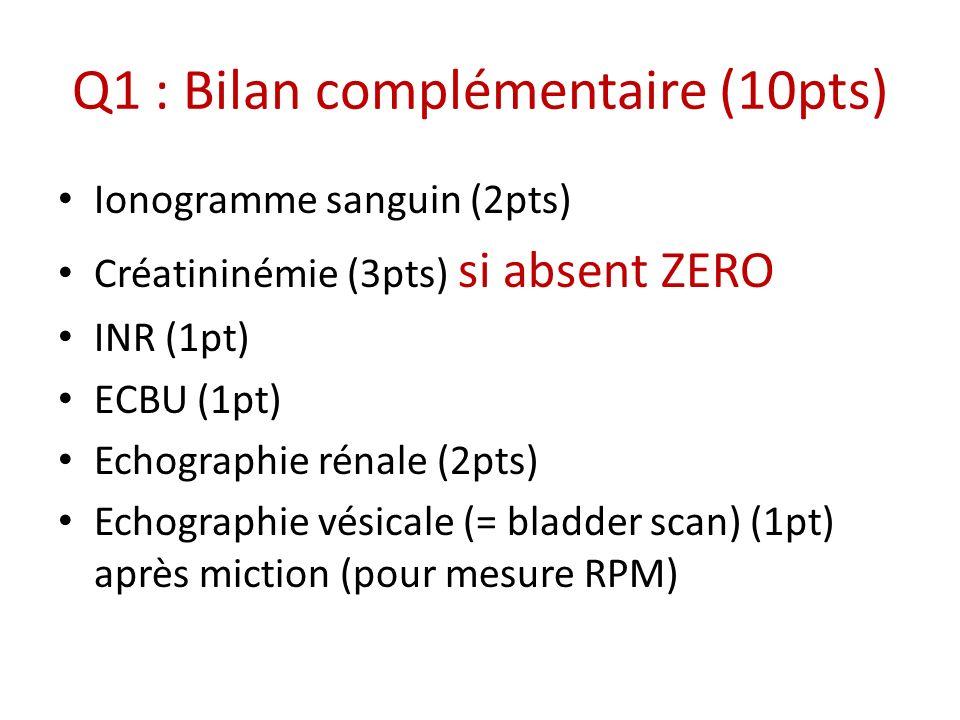 Q1 : Bilan complémentaire (10pts)