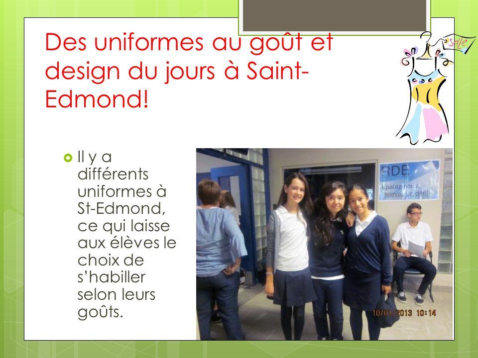 Des uniformes au goût et design du jours à Saint-Edmond!