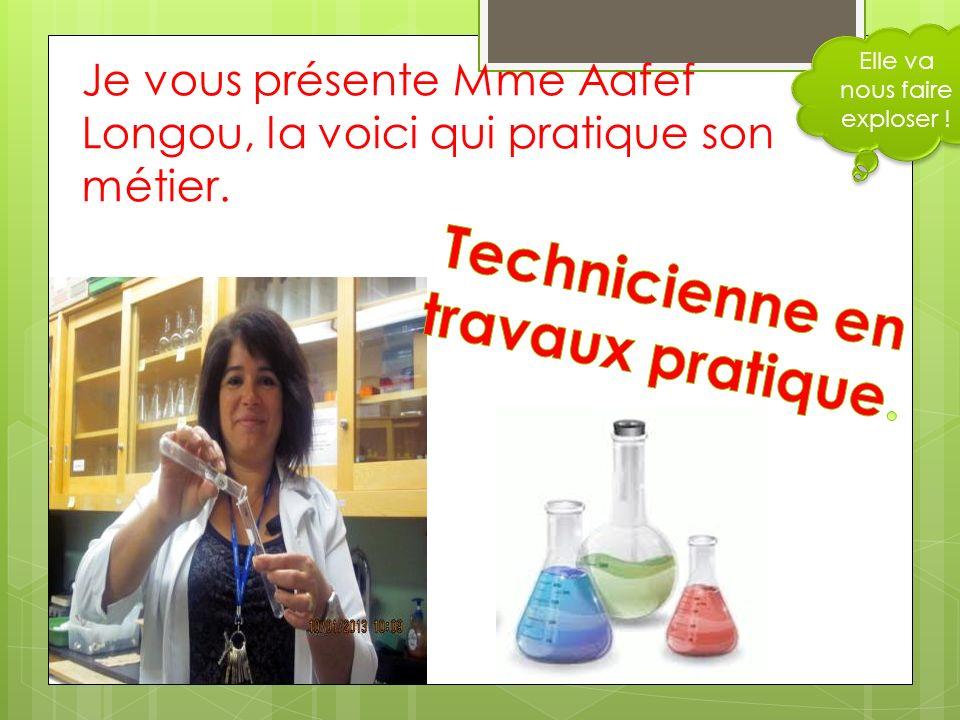 Je vous présente Mme Aafef Longou, la voici qui pratique son métier.