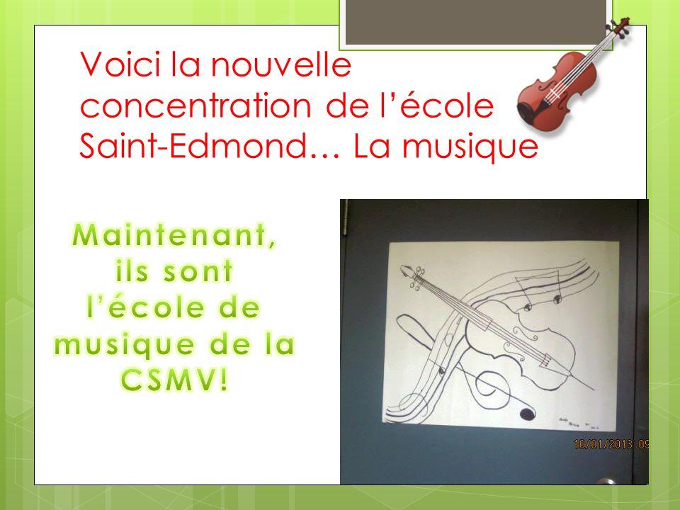 Voici la nouvelle concentration de l'école Saint-Edmond… La musique